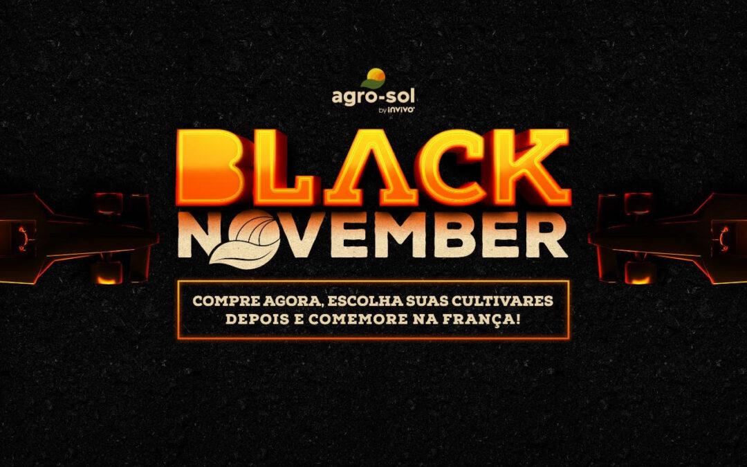Black November Agro-Sol: compre agora, escolha suas cultivares depois  e comemore na França!